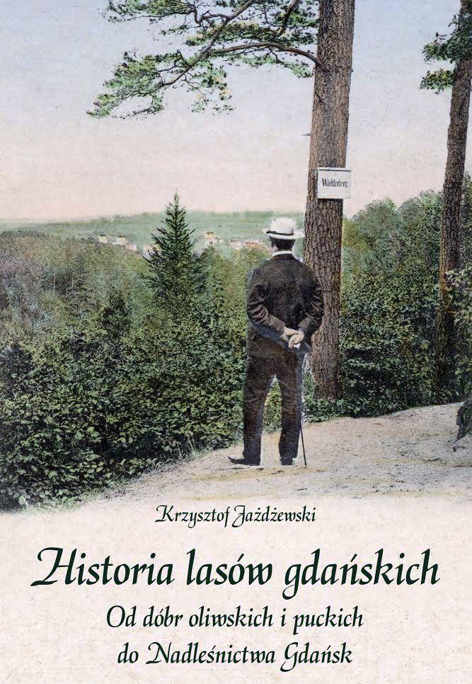 Historia lasów gdańskich