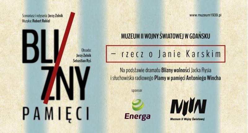"""""""Blizny pamięci - rzecz o Janie Karskim"""" - zaproszenie"""