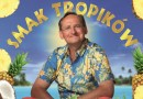 """Wojciech Cejrowski """"Smak tropików"""" – bilety do wygrania"""