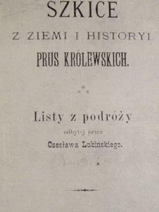 """""""Szkice z ziemi i historii Prus Królewskich"""""""