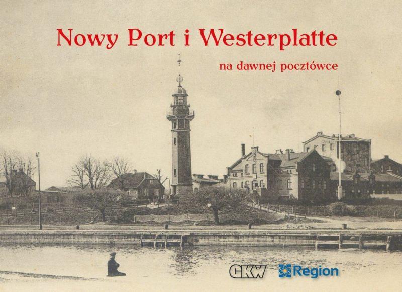 Nowy Port i Westerplatte na dawnej pocztówce