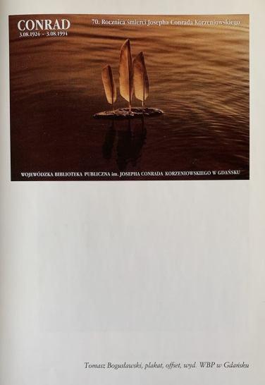 """Zdjęcie plakatu pochodzi z katalogu wystawy """"Conrad w sztuce"""", opracowanego graficznie przez Tomasza Bogusławskiego."""