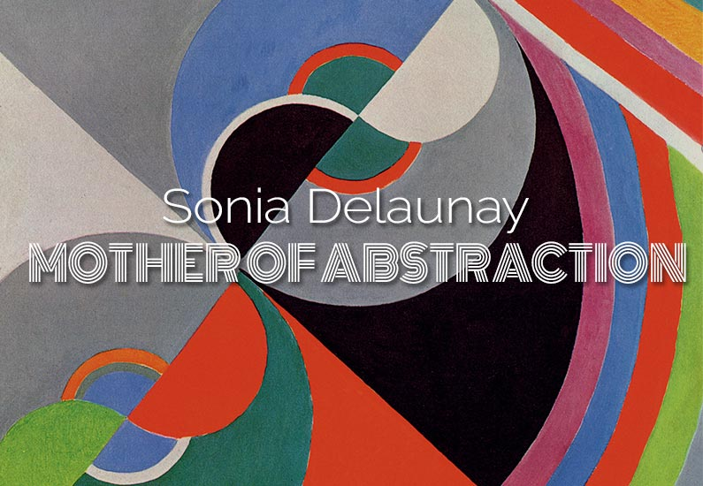 Sonia Delaunay Mother of Abstraction Tate