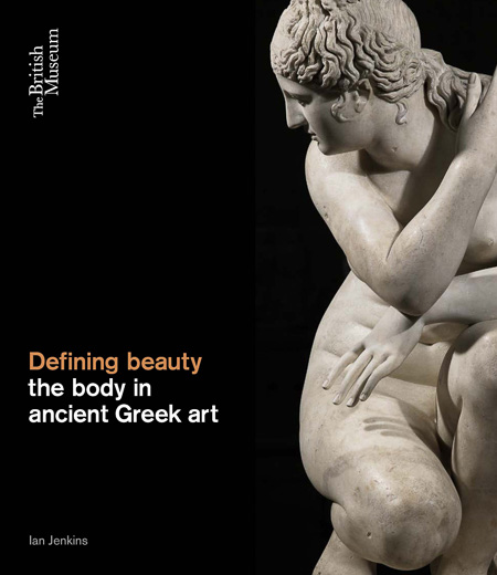 DEFINING BEAUTY the body in ancient Greek art book cover