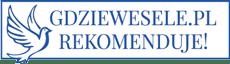GdzieWesele.pl rekomenduje