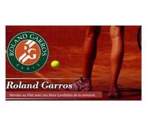A Roland Garros montez au Filet avec nos bons candidats de la semaine