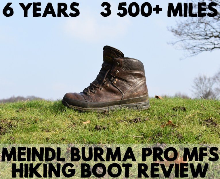 13f838b3eee Meindl Burma Pro Boots Review - 6 Years and 3,500 Miles Later
