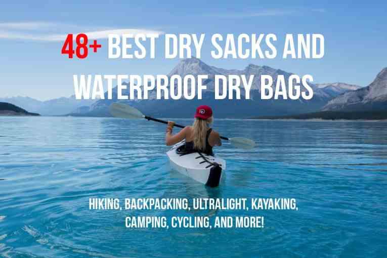 best dry sacks and waterproof dry bags