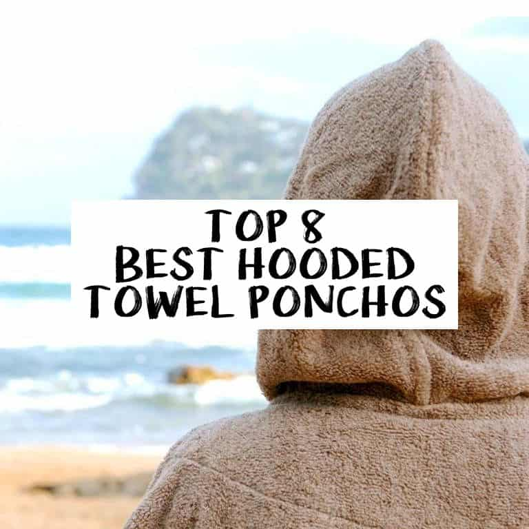 Top 8 Best Surf Ponchos – Hooded Changing Towels for Wild Swimming and Water Sports