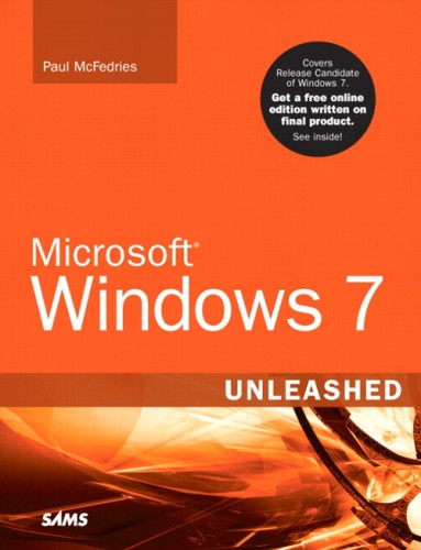 Book Review:  Microsoft Windows 7 Unleashed by Paul McFedries