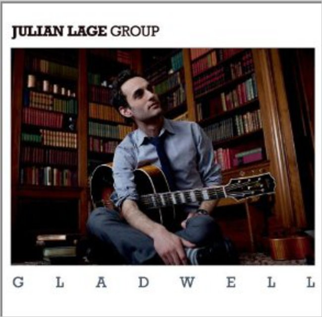 Music Diary Review: Julian Lage - 'Gladwell' (2011, Jazz)
