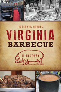 Virginia Barbecue: A History (American Palate)
