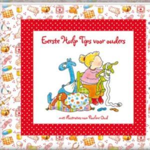 Pauline Oud Eerste Hulp Tips voor ouders