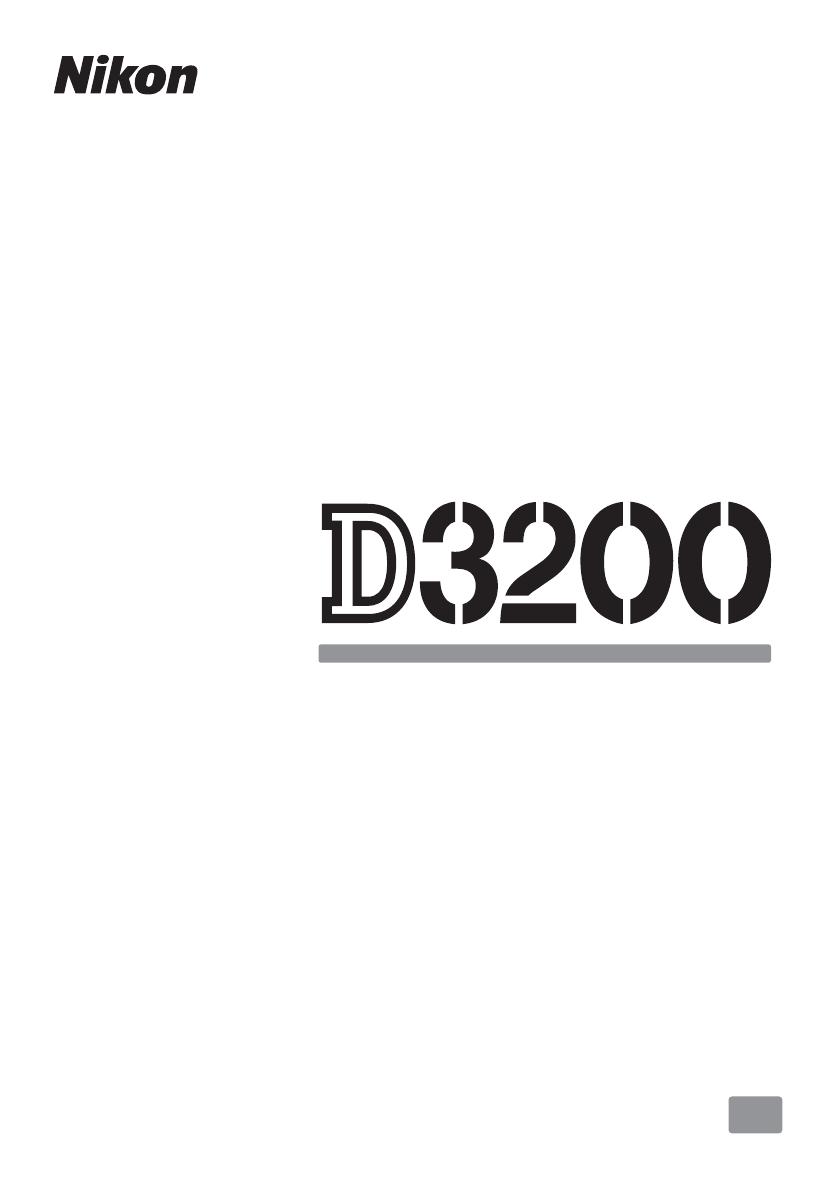 Handleiding Nikon D3200 (pagina 1 van 228) (English)