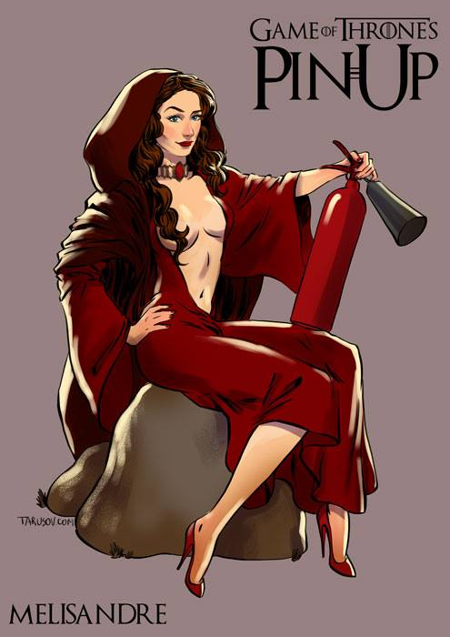 Andrew Tarusov - Game of Thrones Pin Ups Melisandre