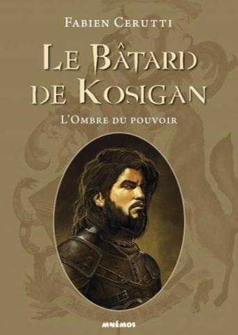 Couverture du premier tome de la série le Bâtard de Kosigan