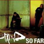 [Staind] So Far Away