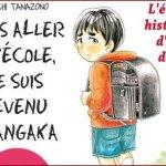 Sans aller à l'école je suis devenu mangaka