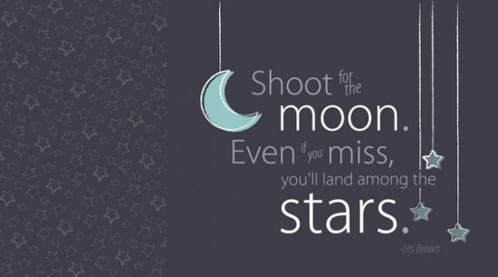 inspirational quote to shoot for the stars