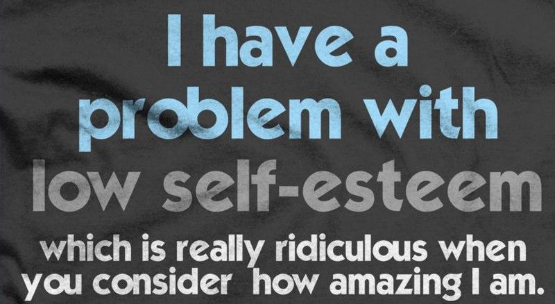 amazing high self-esteem