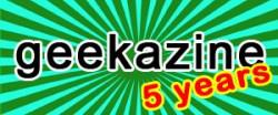 5-years of Geekazine.com