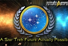 Photo of Is A Star Trek Future Actually Possible?