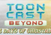 Photo of ToonCast Beyond – 25 Days of Toon Beyond Christmas – 2016