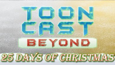 Photo of 25 Days of Toon Beyond Christmas – Day 8 – 2016 Christmas Action Block!
