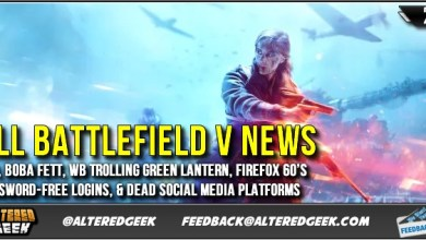 Photo of All BATTLEFIELD V News, WB Trolling, Password-Free Logins, & Dead Social Media Platforms