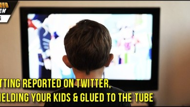 Photo of Shielding Your Kids From Media, Glued to the Tube & Getting Reported On Twitter