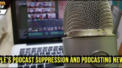 Photo of Apple's Podcast Suppression And Podcasting News