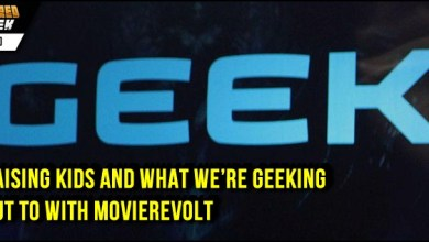 Photo of Raising Kids And What We're Geeking Out To with MovieRevolt