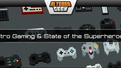Photo of Altered Geek – 319 – State of the Superheroes and Classic Gaming