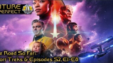 Photo of Future Imperfect – Star Trek Discovery and The Road So Far…