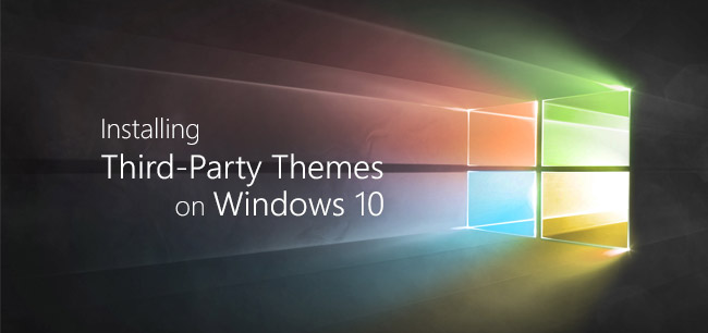 How To Install Third-Party Themes On Windows 10