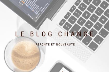 le blog change