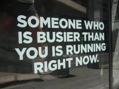 Someone busier than you is running - Fitness Meme