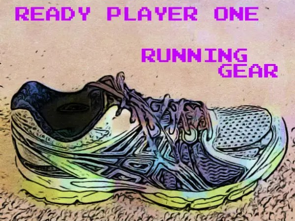 Ready Player One - Running Gear
