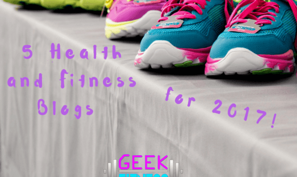 My 5 favorite health and fitness blogs for 2017