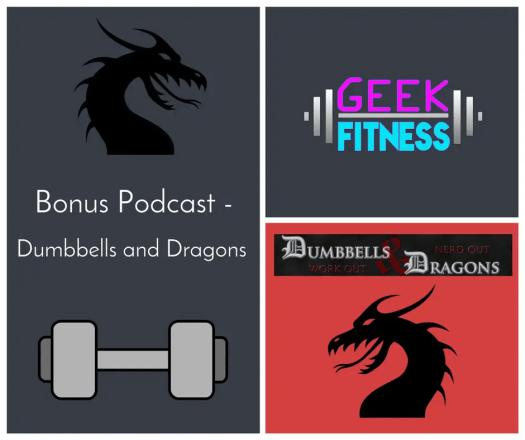 Bonus Podcast – My guest spot on Dumbbells & Dragons
