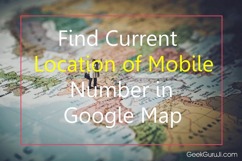 How to track a mobile number's current location - Quora