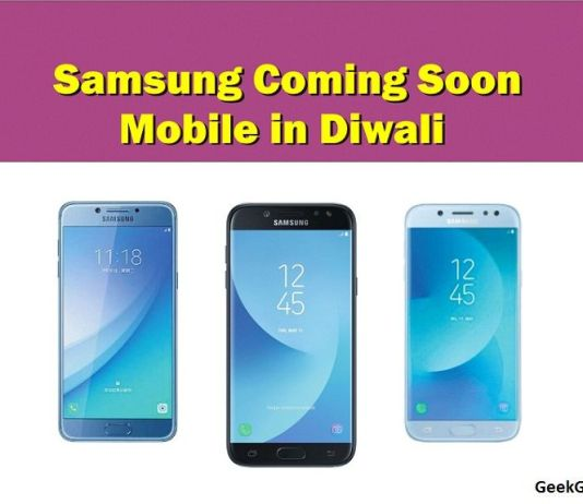 samsung coming soon mobile in diwali-geekguruji
