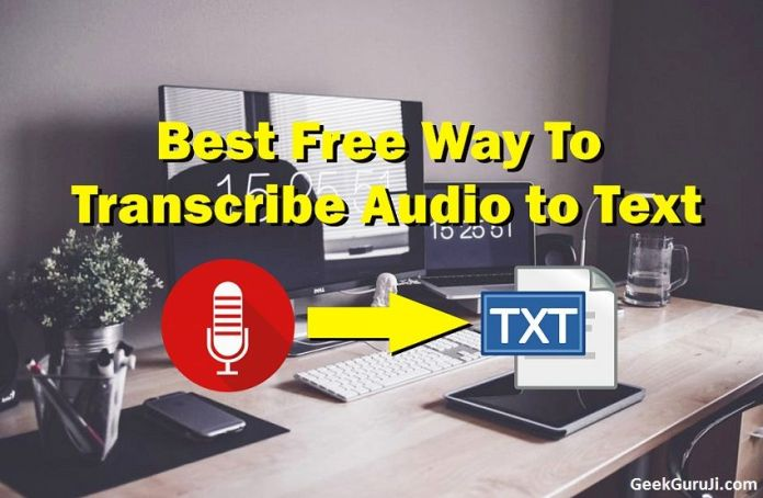 Automatically Transcribe Audio to Text Free