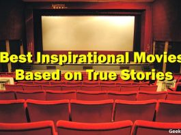 Best Inspirational Movies Based on True Stories