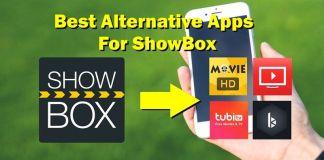Apps like Showbox Alternatives