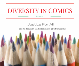 DIVERSITY in COMICS II
