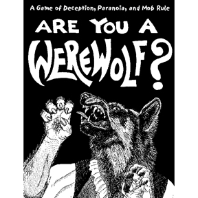 One player is a Werewolf, while the rest are a village trying to see who the werewolf is before the wolf turns the village into his pack