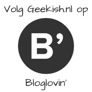 Volg Geekish.nl op Bloglovin