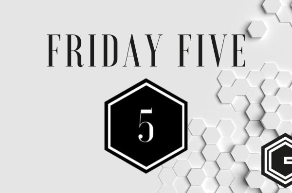 Iedere vrijdag een Friday Five op Geekish