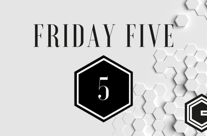 The Friday Five: 5 leukste blogervaringen